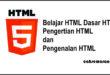 Belajar HTML Dasar HTML Pengertian HTML dan Pengenalan HTML