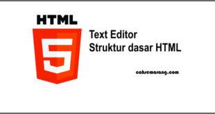 belajar html dasar memilih text editor html